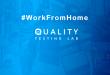 #WorkFromHome. Quality Testing Lab-ի լավագույն փորձը